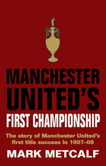 Manchester United 1907 Cover