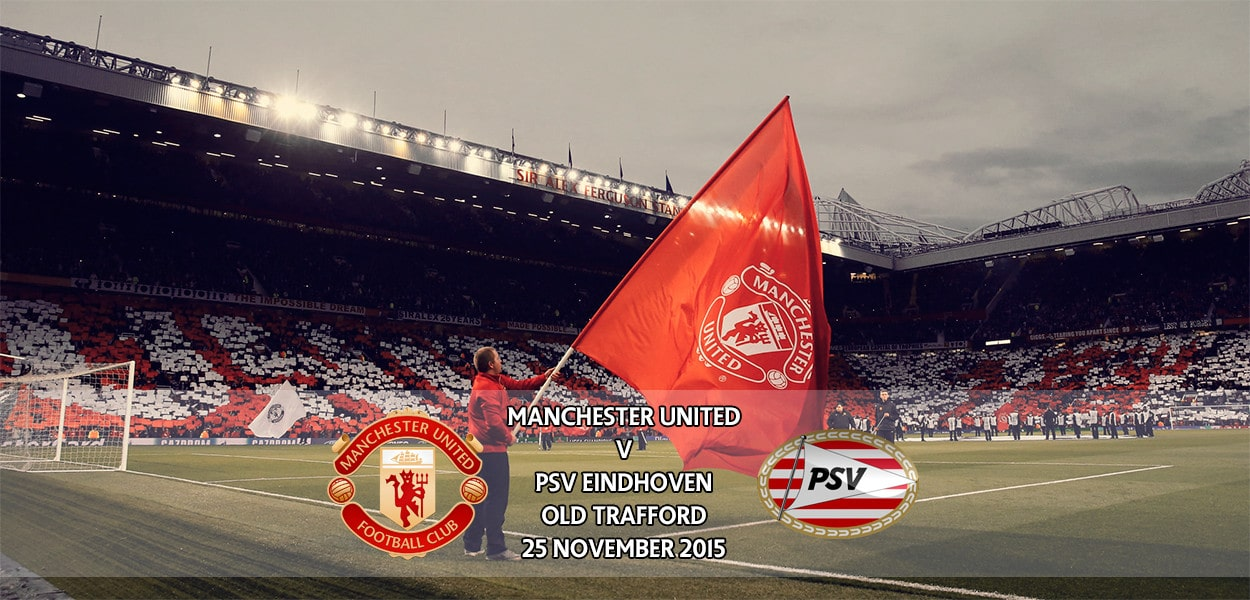 Manchester United v PSV Eindhoven, Old Trafford, Champions League, 25 November 2015