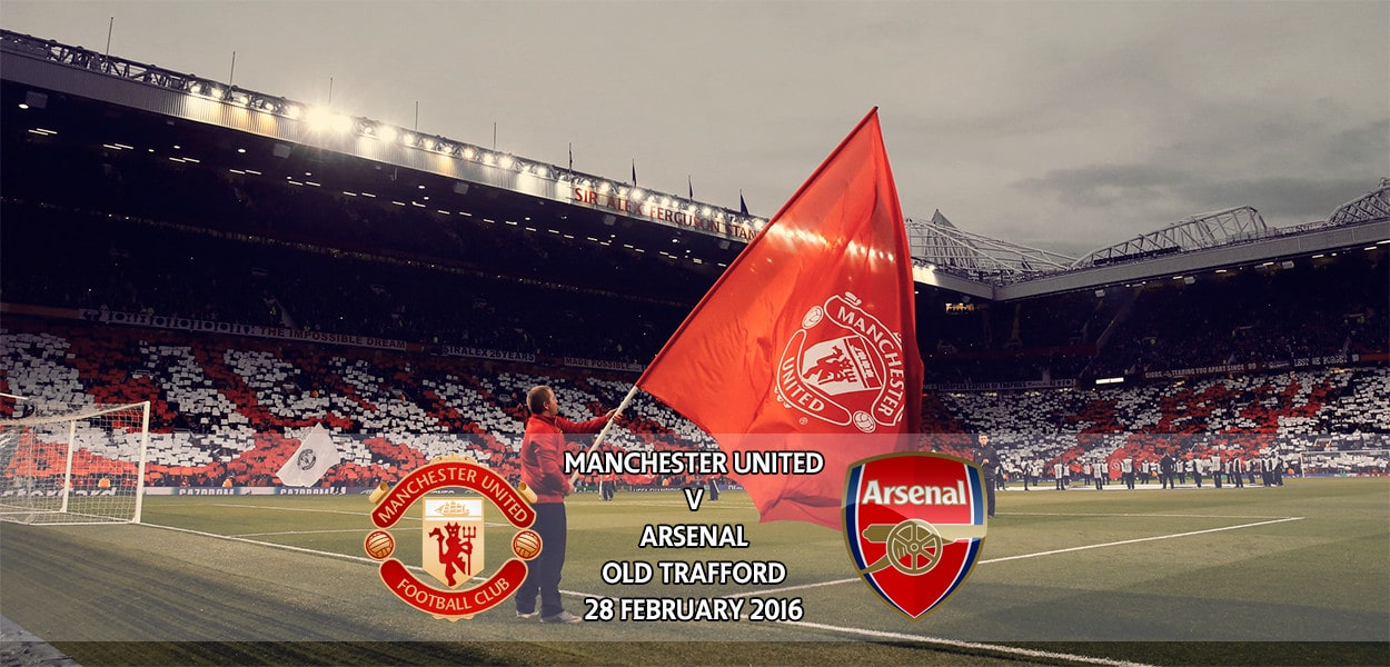 Manchester United v Arsenal, Premier League, Old Trafford, 28 February 2016