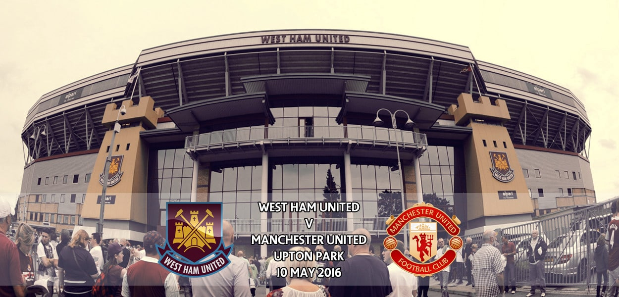 West Ham United v Manchester United, Premier League, Upton Park, 10 May 2016