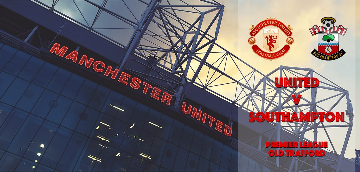 Manchester United v Southampton, Premier League, Old Trafford