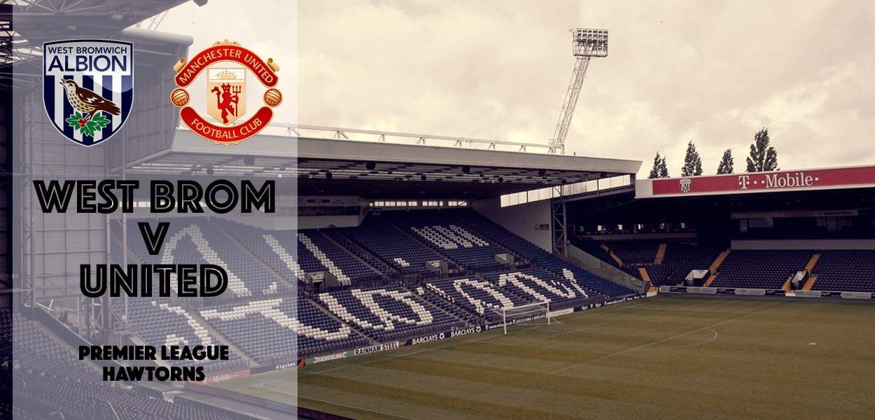 West Bromwich Albion v Manchester United, Hawthorns, Premier League, 17 December 2016