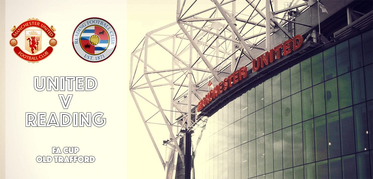 Manchester United v Reading, FA Cup, Old Trafford, 7 January 2017