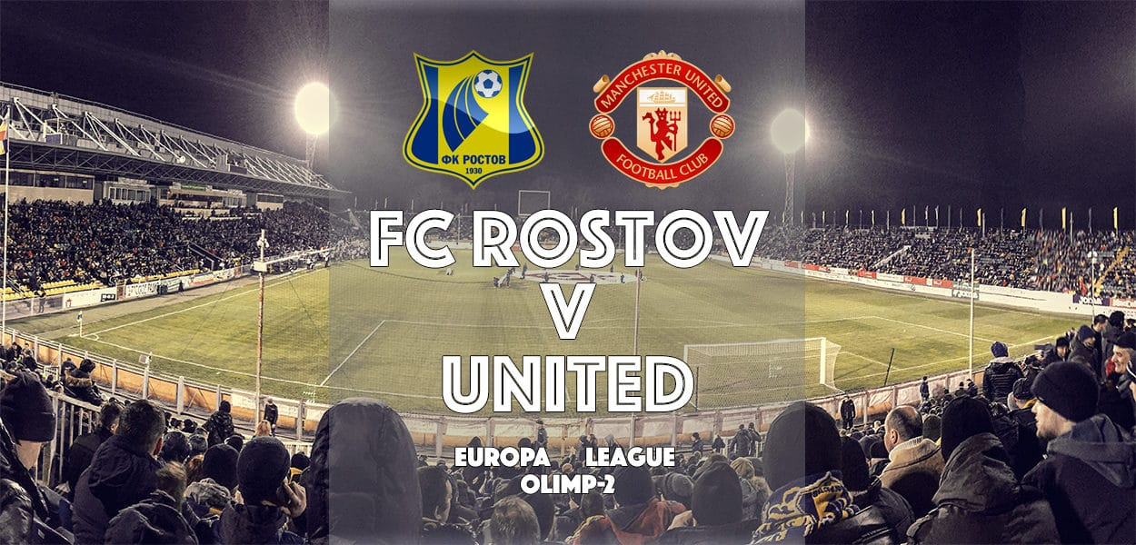 FC Rostov v Manchester United, Olimp-2 Stadium, Europa League, 9 March 2017