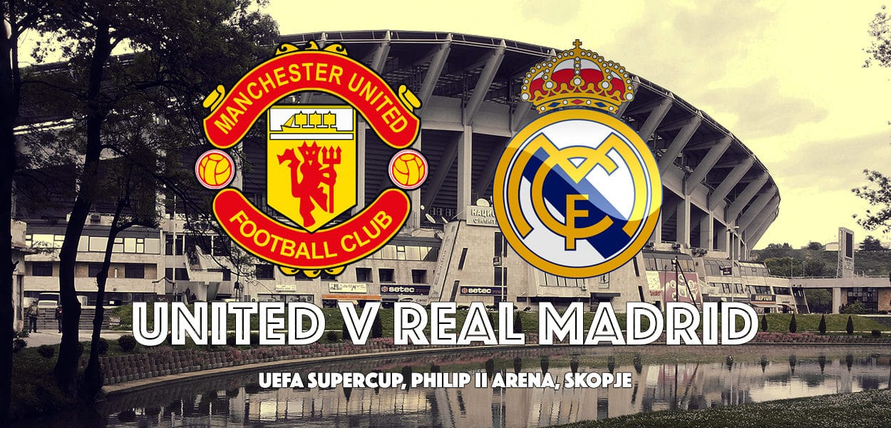 Manchester United v Real Madrid, UEFA Supercup Final, Phillip II Arena, Skjopie